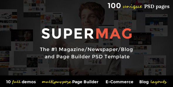 SuperMag - Magazine/Newspaper/Blog & Builder PSD Template
