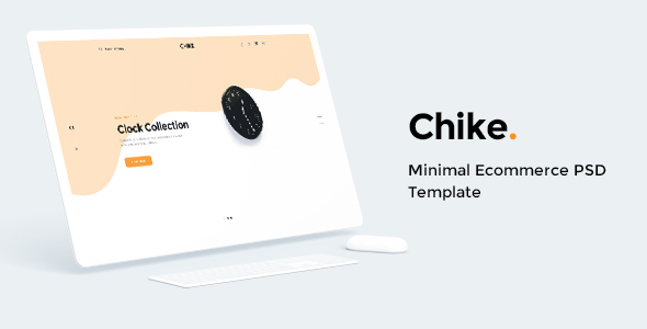 Chike - Minimal Ecommerce PSD Template