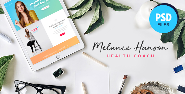 Melanie Hanson - Health Coach Blog & Lifestyle Magazine PSD Template